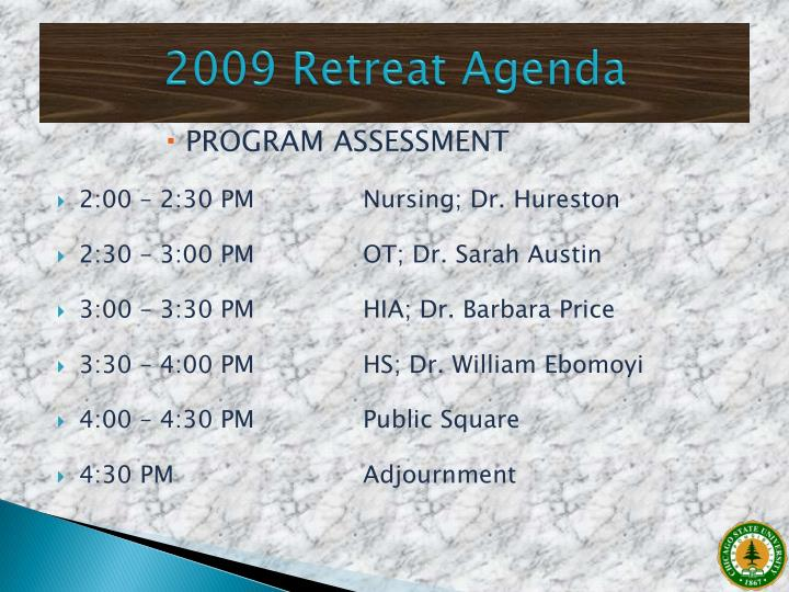 2009 Retreat Agenda