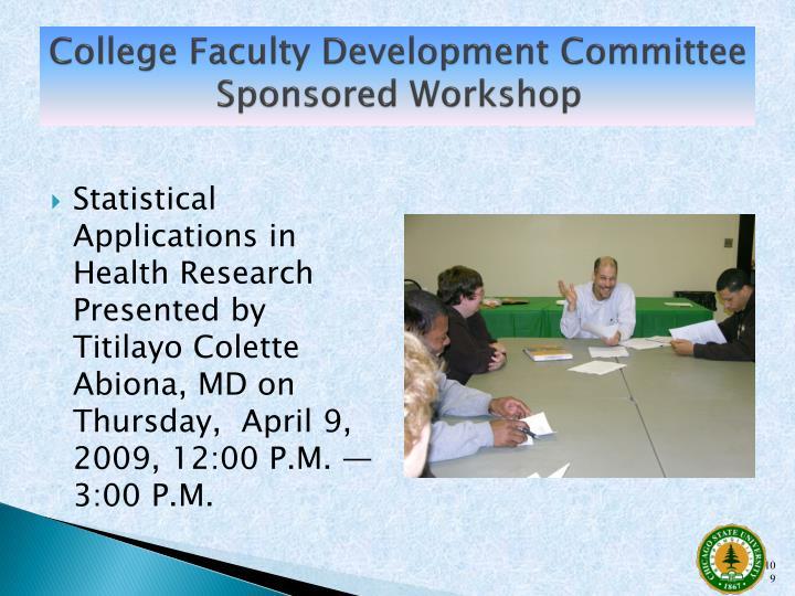College Faculty Development Committee Sponsored Workshop