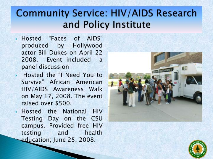 Community Service: HIV/AIDS Research and Policy Institute