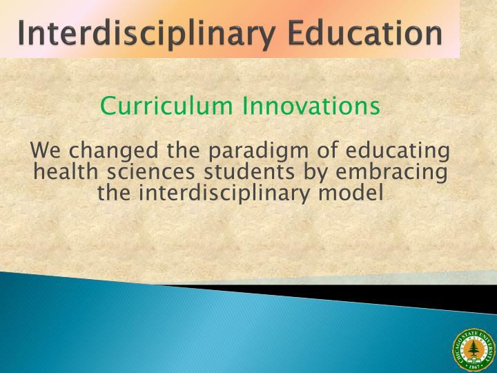 Interdisciplinary Education
