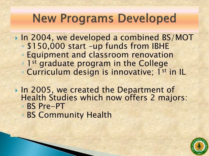 New Programs Developed