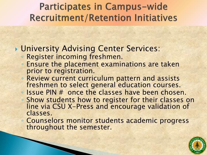 Participates in Campus-wide Recruitment/Retention Initiatives