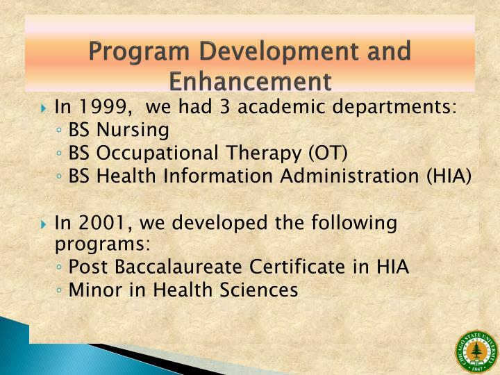 Program Development and Enhancement