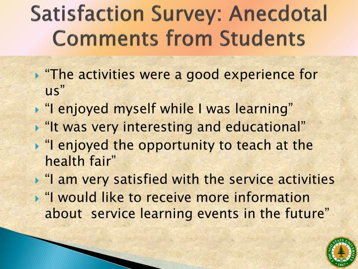 Satisfaction Survey: Anecdotal Comments from Students