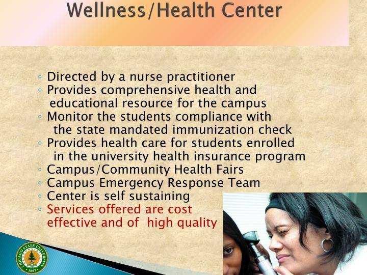 Wellness/Health Center