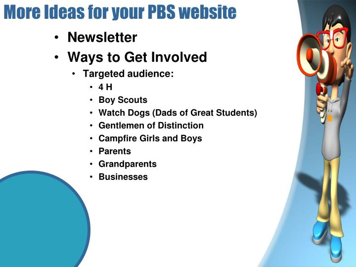 More Ideas for your PBS website