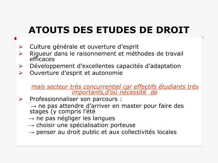 ATOUTS DES ETUDES DE DROIT