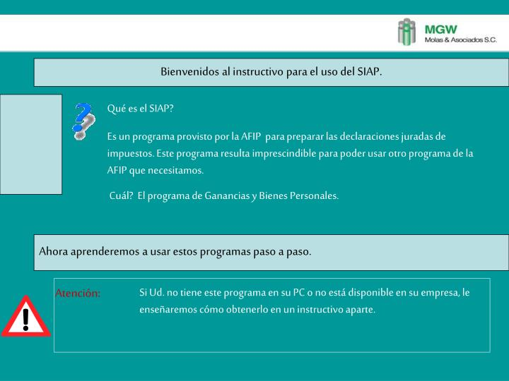 Bienvenidos al instructivo para el uso del SIAP
