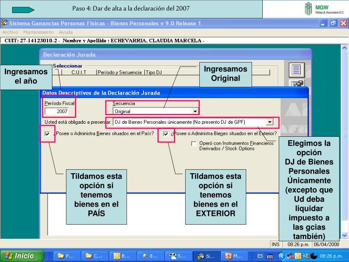 Paso 4: Dar de alta a la declaración del 2007