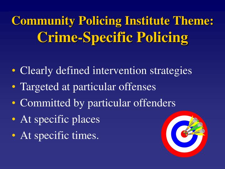Community Policing Institute Theme: