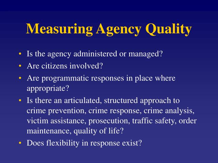Measuring Agency Quality