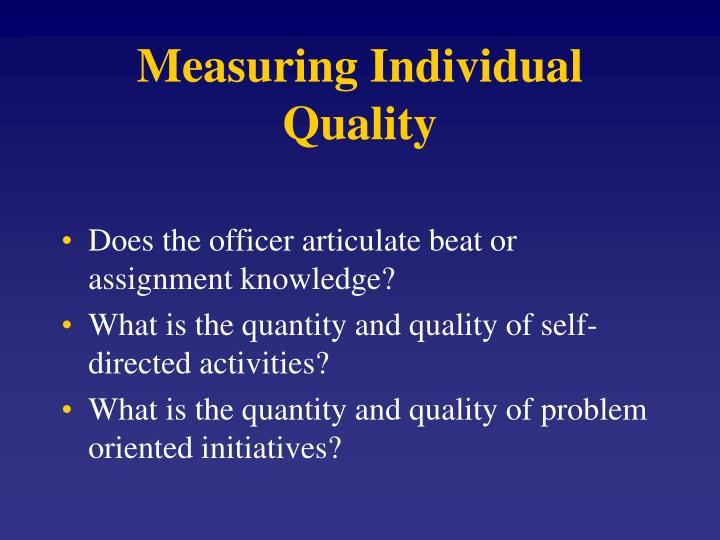 Measuring Individual Quality