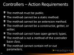 controllers action requirements