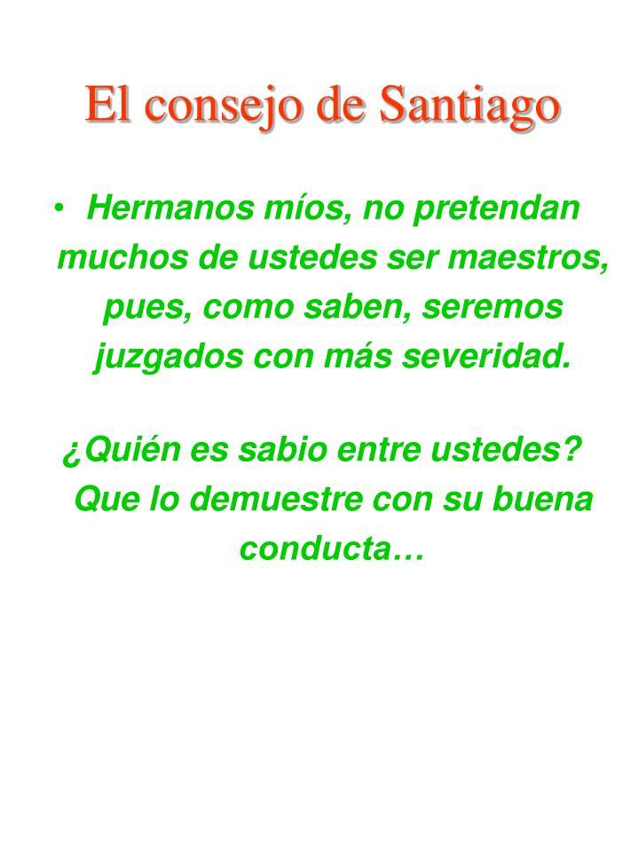 El consejo de Santiago
