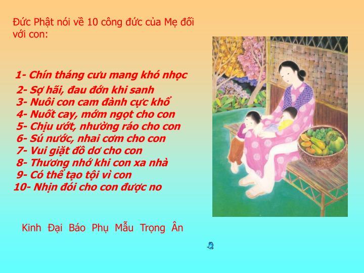 Đức Phật nói về 10 công đức của Mẹ đối với con: