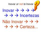 inovar or not to inovar