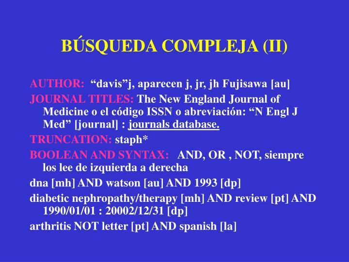 BÚSQUEDA COMPLEJA (II)