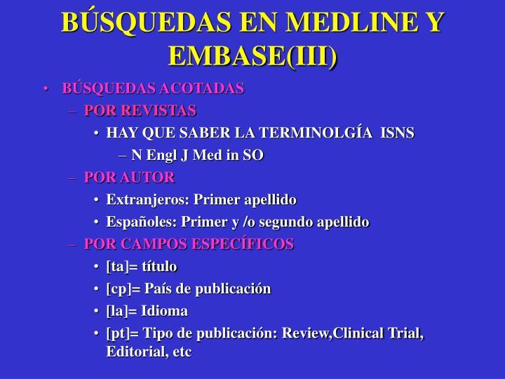 BÚSQUEDAS EN MEDLINE Y EMBASE(III)