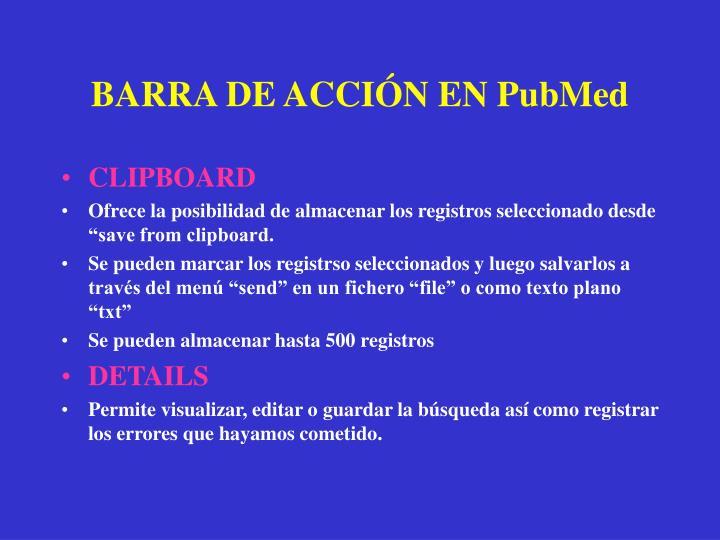 BARRA DE ACCIÓN EN PubMed
