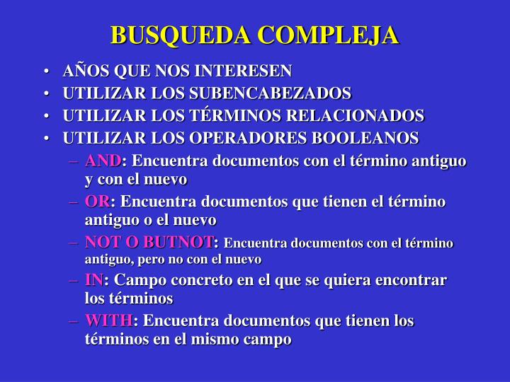 BUSQUEDA COMPLEJA