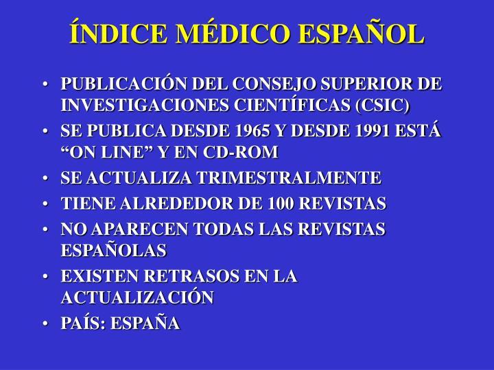 ÍNDICE MÉDICO ESPAÑOL