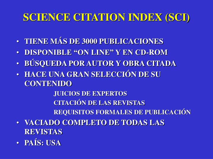 SCIENCE CITATION INDEX (SCI)