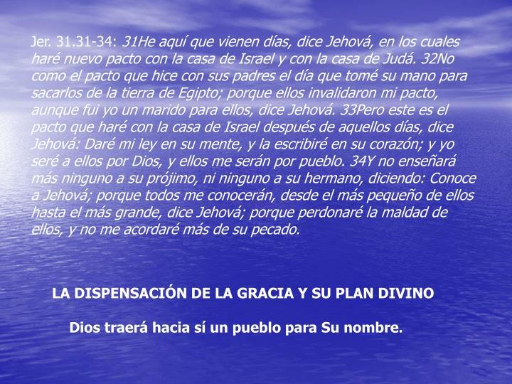Jer. 31.31-34: