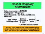 cost of shipping alternatives1