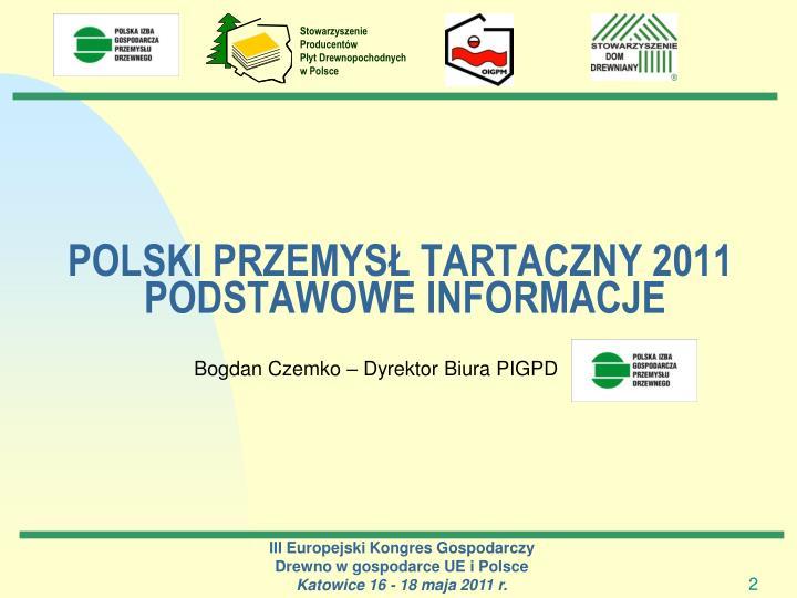 POLSKI PRZEMYSŁ TARTACZNY 2011