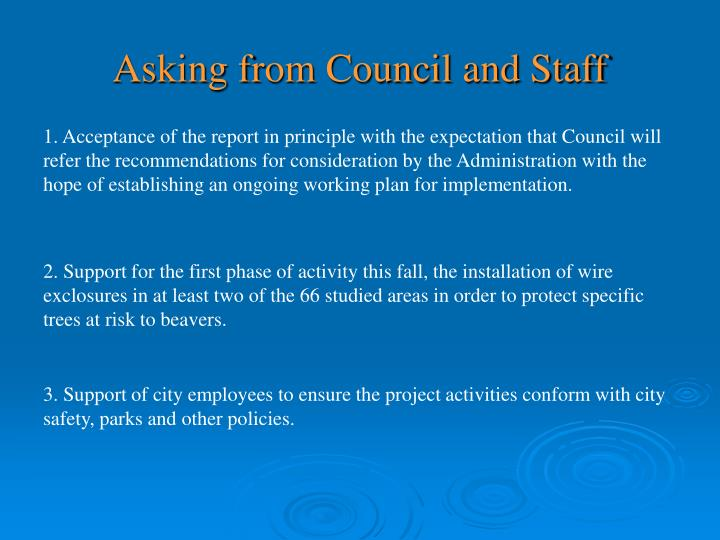 Asking from Council and Staff