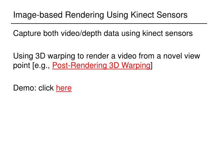 Image-based Rendering Using Kinect Sensors