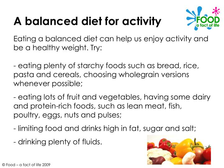A balanced diet for activity