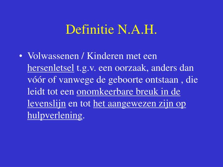 Definitie N.A.H.