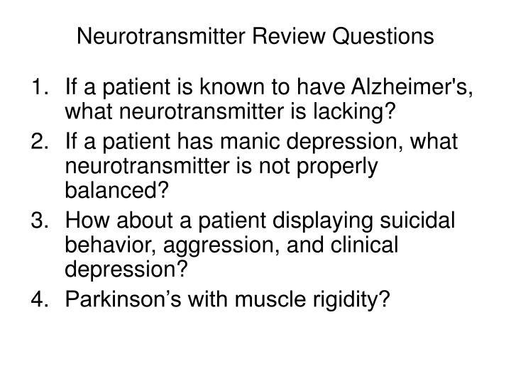 Neurotransmitter Review Questions