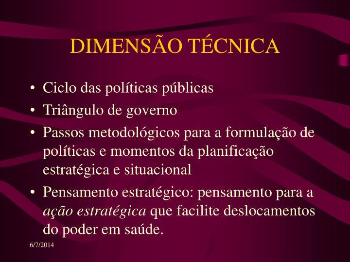 DIMENSÃO TÉCNICA