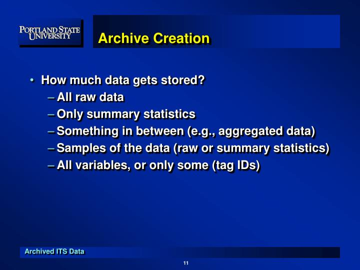 Archive Creation