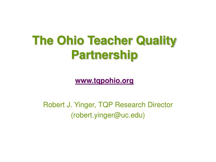 The Ohio Teacher Quality Partnership