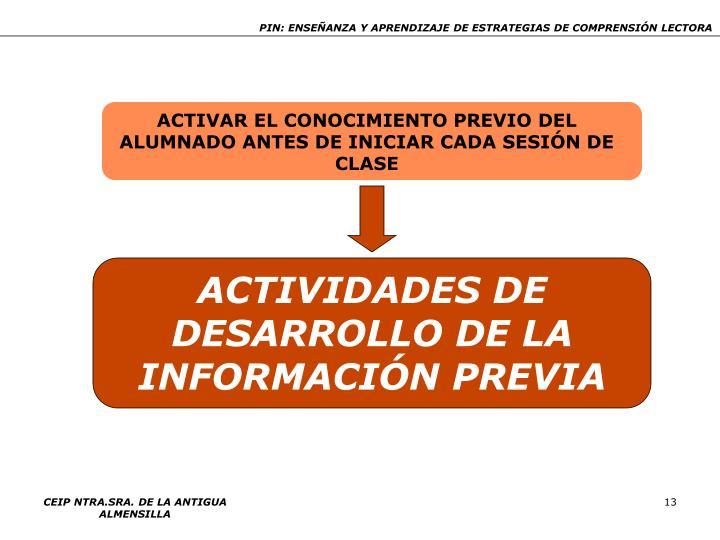 ACTIVAR EL CONOCIMIENTO PREVIO DEL ALUMNADO ANTES DE INICIAR CADA SESIÓN DE CLASE