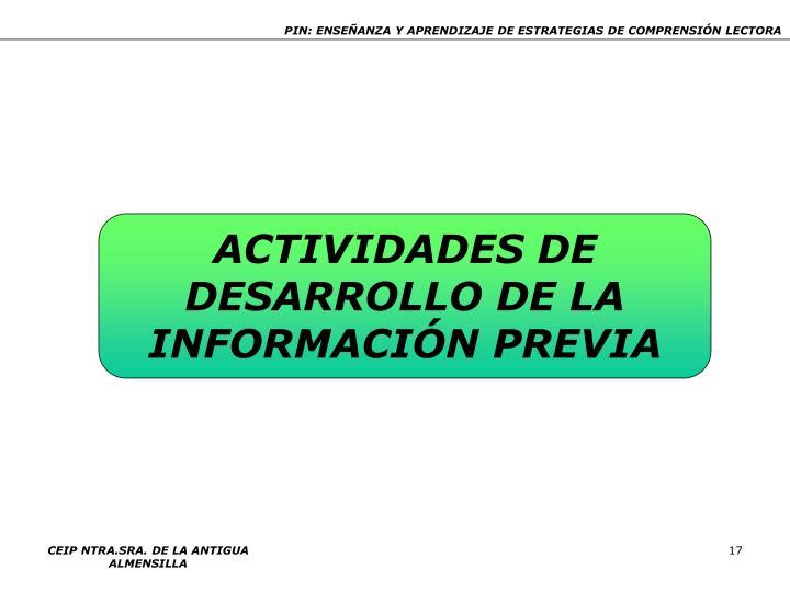 ACTIVIDADES DE DESARROLLO DE LA INFORMACIÓN PREVIA