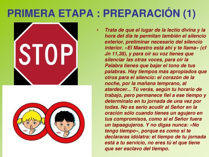 PRIMERA ETAPA : PREPARACIÓN (1)