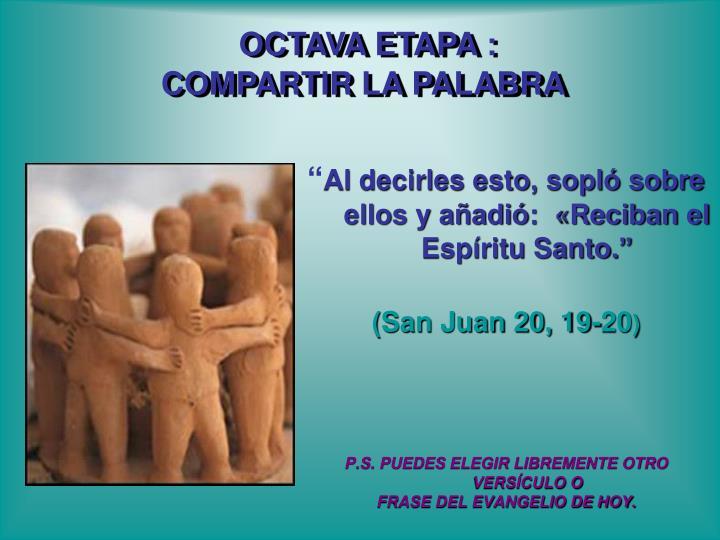 OCTAVA ETAPA :