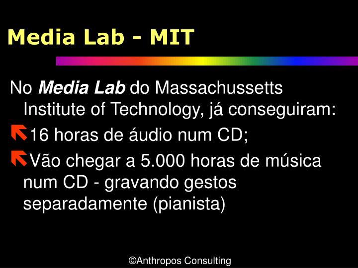 Media Lab - MIT