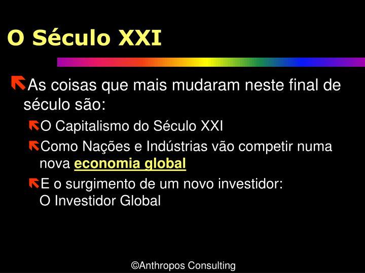 O Século XXI