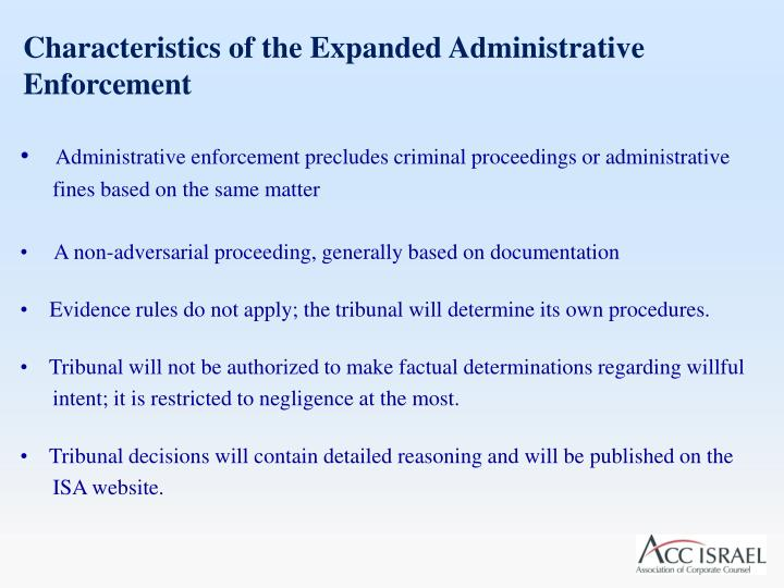 Characteristics of the Expanded Administrative Enforcement