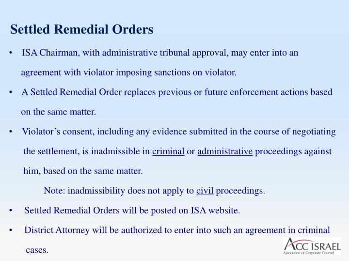 Settled Remedial Orders