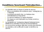 conditions favorisant l introduction