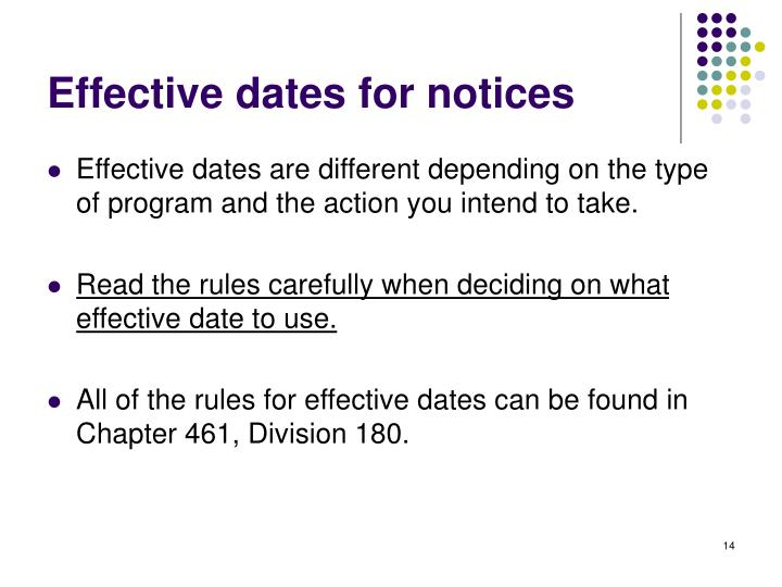 Effective dates for notices