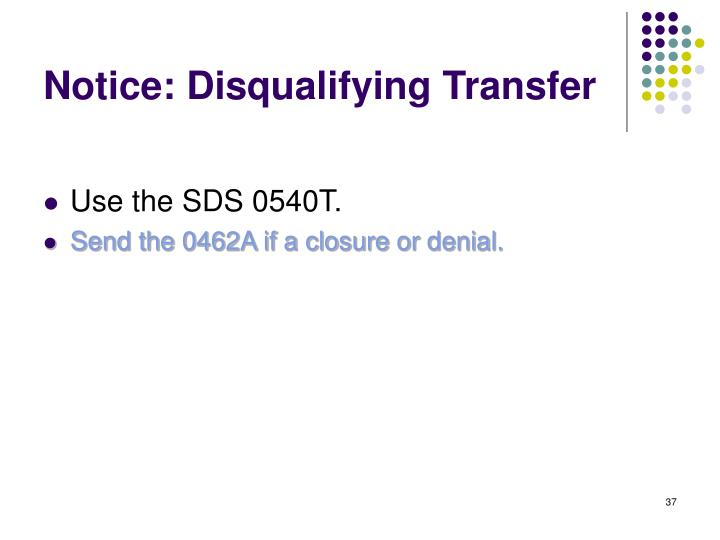 Notice: Disqualifying Transfer