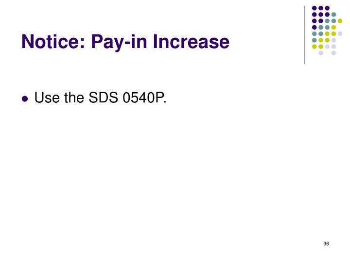 Notice: Pay-in Increase