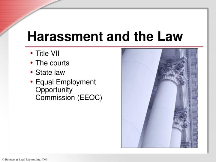 Harassment and the Law